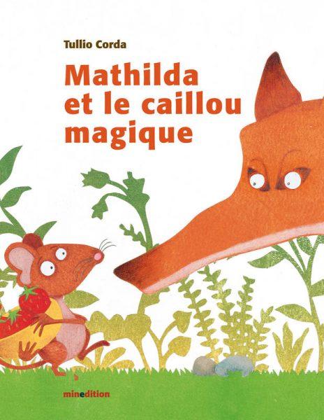 Mathilda et le caillou magique